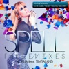 Spell (The Remixes) [feat. Timbaland], Noelia