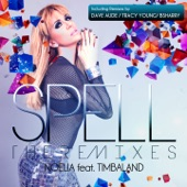 Spell (The Remixes) [feat. Timbaland]