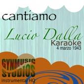 Caruso (Originally Performed By Lucio Dalla) [Base Karaoke Version]