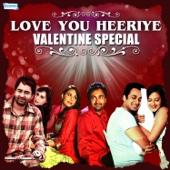 Love You Heeriye - Valentine Special