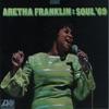Soul '69, Aretha Franklin