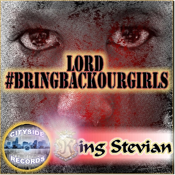 Lord Bringbackourgirls - Single King Stevian CD cover
