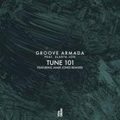 Tune 101 (feat. Slarta Jon) - EP, Groove Armada