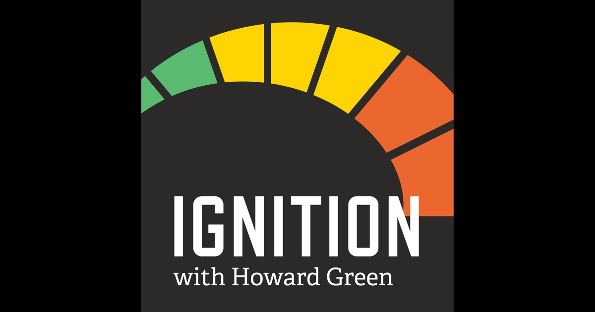 Ignition With Howard Green By Antica Podcast Network On Itunes