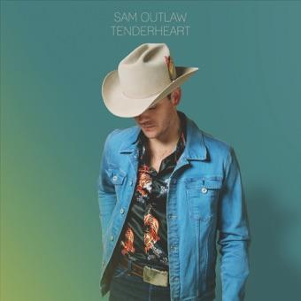Tenderheart – Sam Outlaw