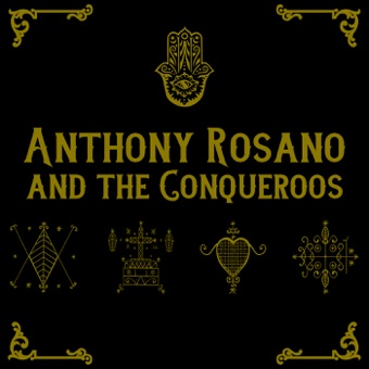 Anthony Rosano and the Conqueroos – Anthony Rosano & The Conqueroos