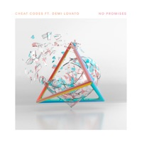 Cheat Codes - No Promises (feat. Demi Lovato)