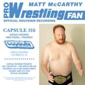 Pro Wrestling Fan - Matt McCarthy