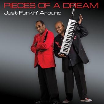 Just Funkin' Around – Pieces of a Dream