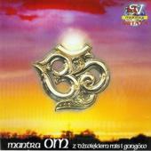 Om Mantra z misami i gongami