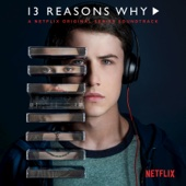13 Reasons Why (A Netflix Original Series Soundtrack) - Various Artists Cover Art