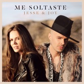 Me Soltaste - Single, Jesse & Joy