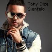Sientelo - Single, Tony Dize