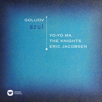 Golijov: Azul – Yo-Yo Ma, The Knights & Eric Jacobsen