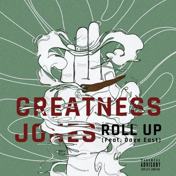 Roll Up (feat. Dave East) - Single, Greatness Jones