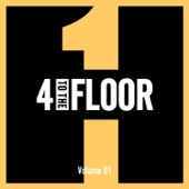 4 to the Floor, Vol. 1 - Various Artists