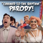 """Chained To the Rhythm"" Parody of Katy Perry"