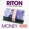 Money (feat. Kah-Lo, Mr Eazi & Davido) [Remixes] - EP, Riton