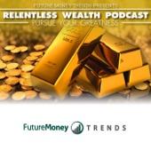 relentless wealth podcast josh elledge