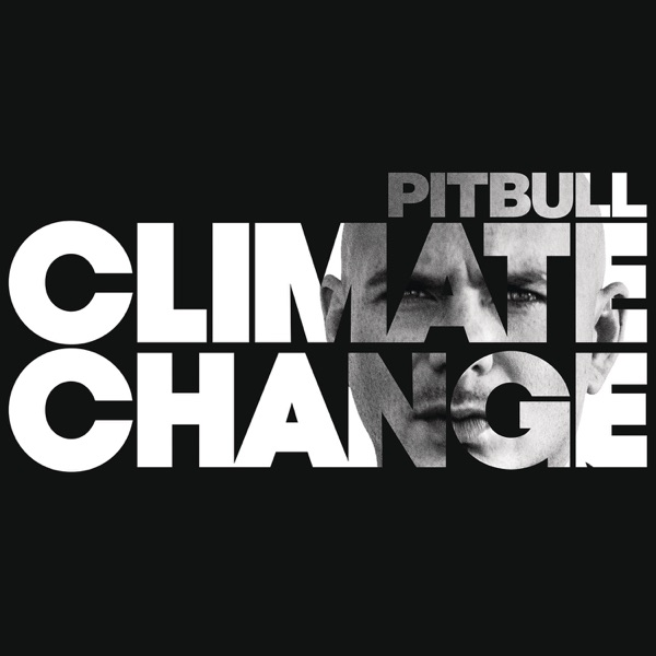 Pitbull - Climate Change (2017) [iTunes Plus M4A ACC]