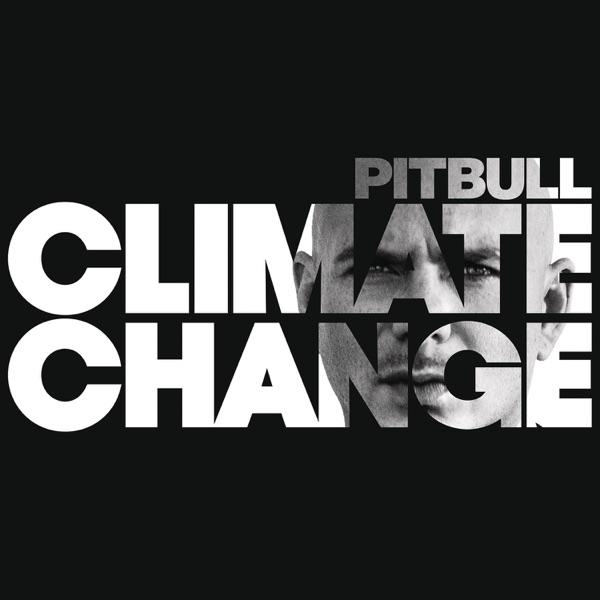 Pitbull - Climate Change (2017) FLAC