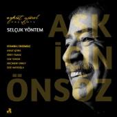 Aykut Gürel Presents: Selçuk Yöntem / Aşk İçin Önsöz