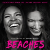 Beaches (Soundtrack from the Lifetime Original Movie) - EP, Idina Menzel