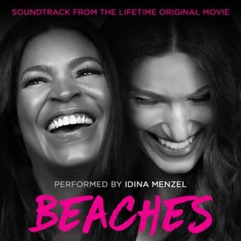 Beaches (Soundtrack from the Lifetime Original Movie) – EP – Idina Menzel