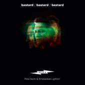 Bastard (feat. Peta Devlin & Smokestack Lightnin')