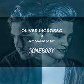Somebody - Oliver Ingrosso & Adam Avant Cover Art