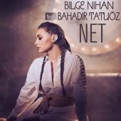 Net (feat. Bahadır Tatlıöz)