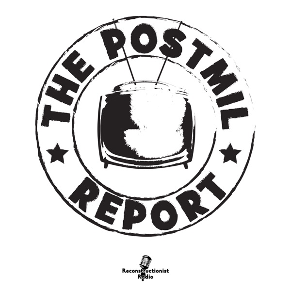 The Postmil Report with Nathan Conkey