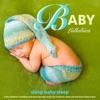 Baby Lullabies: Soothing and Relaxing Baby Music for Newborn Sleep Aid and Baby Sleep Music, Sleep Baby Sleep