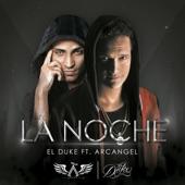Descarga gratis el tema de El Duke Ft. Arcangel – La Noche en mp3