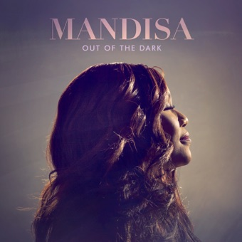 Out of the Dark (Deluxe Edition) – Mandisa