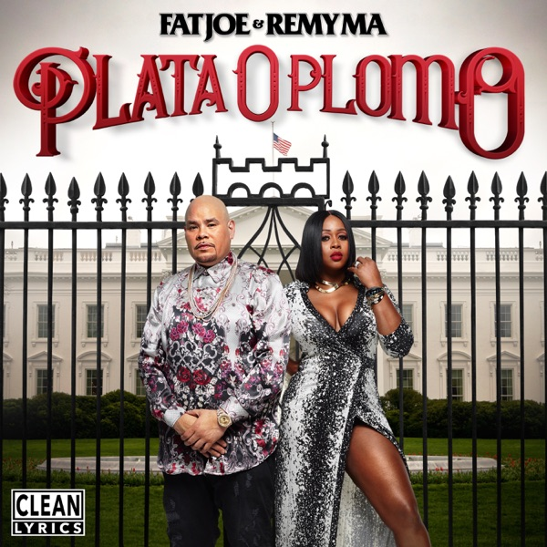 Plata O Plomo Fat Joe  Remy Ma CD cover