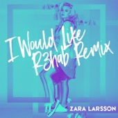 I Would Like (R3hab Remix) - Single
