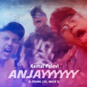 Anjay (feat. Young Lex & Mack G)