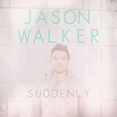 Suddenly - EP, Jason Walker