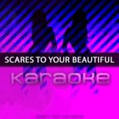 Scars to Your Beautiful (Karaoke)