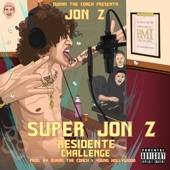 Jon Z - Super Jon-Z (Residente Challenge) ilustración