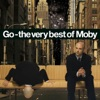 Go - The Very Best of Moby, Moby