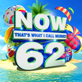 NOW That's What I Call Music, Vol. 62 – Various Artists