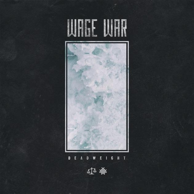 Deadweight by Wage War