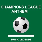 Champions League Anthem - Music Legends
