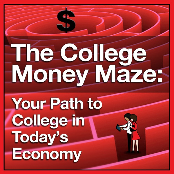 The College Money Maze Podcast