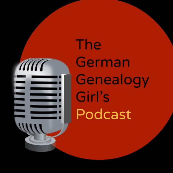 The German Genealogy Girl's Podcast with Ursula C. Krause