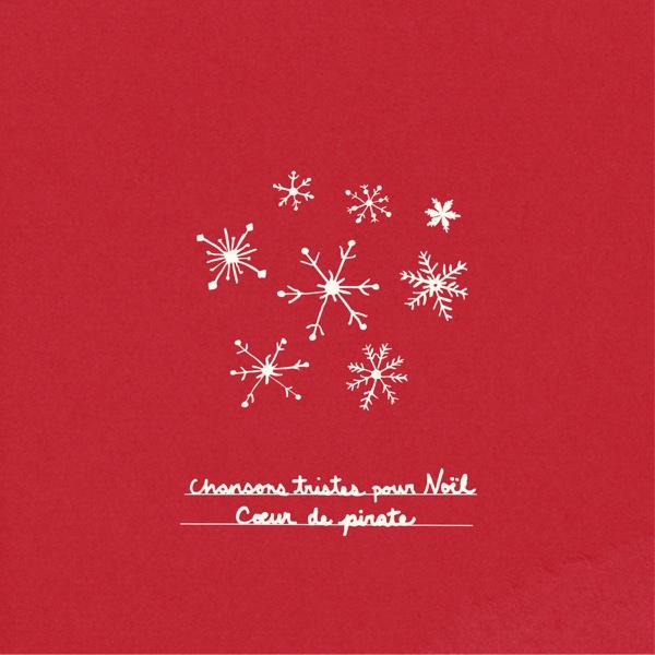 Chansons tristes pour Noël - EP | Cœur de pirate