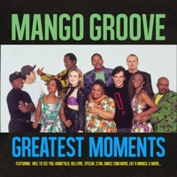 Greatest Moments Of - Mango Groove MP3 - clocabovac