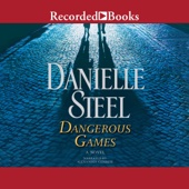 Dangerous Games (Unabridged) - Danielle Steel Cover Art